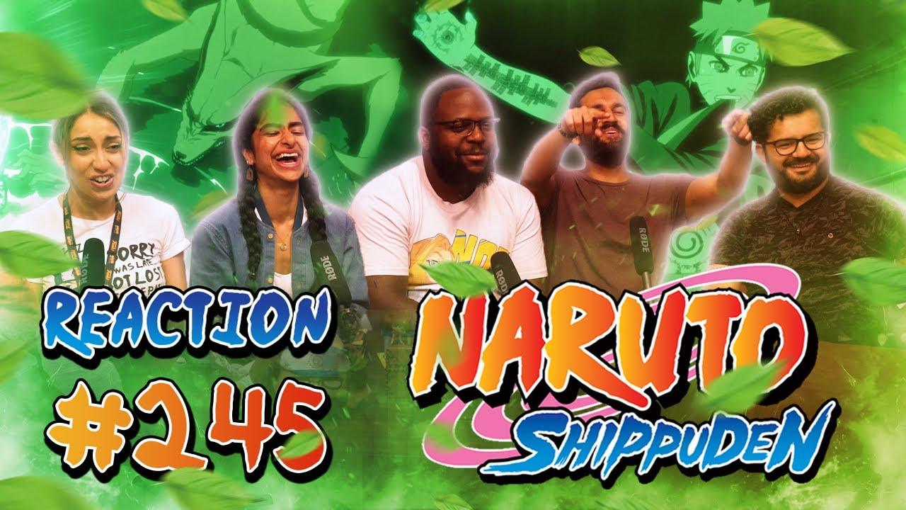 Download Naruto Shippuden - Episode 245 The Next Challenge! Naruto vs. The Nine Tails - Group Reaction