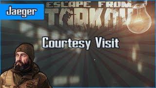 Courtesy Visit - Jaeger Task - Escape from Tarkov Questing Guide EFT