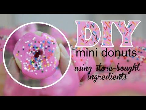 DIY mini donuts (using store-bought ingredients)