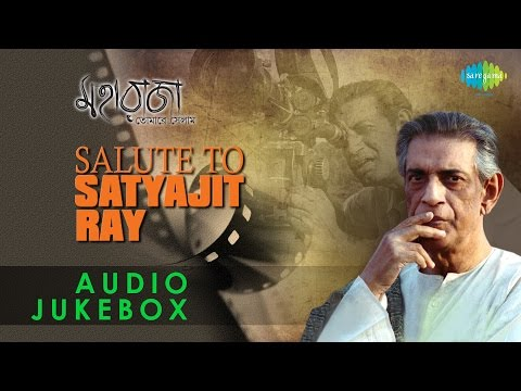 Maharaja Tomare Selam | Salute To Satyajit Ray | Bengali Film Songs Audio Jukebox