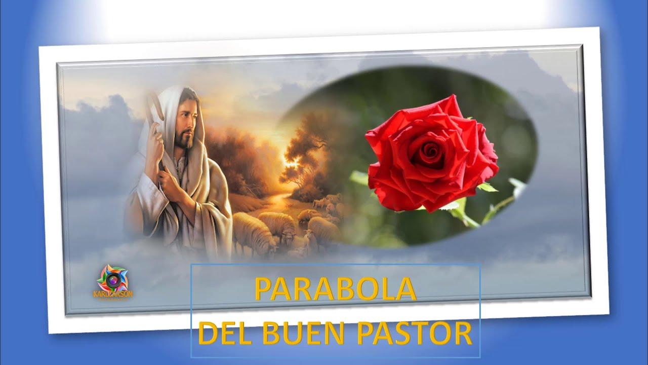 EL BUEN PASTOR.  ( PARÁBOLAS)