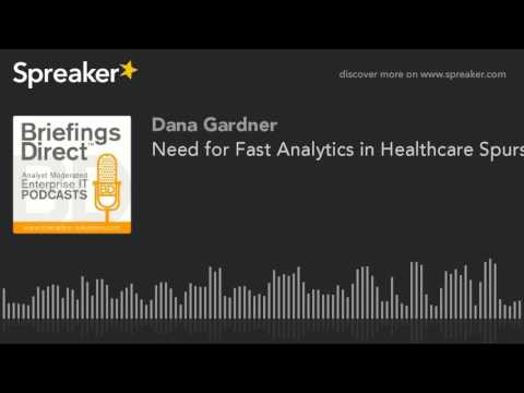 Need for Fast Analytics in Healthcare Spurs BI Partnership