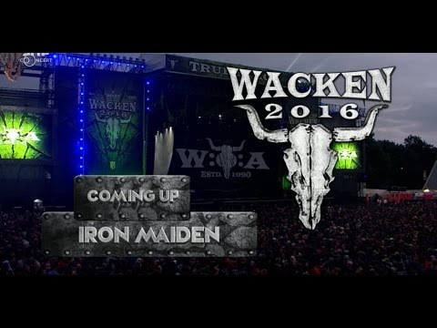 IRON MAIDEN- WACKEN 2016