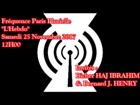 """Emission """"L'Hebdo"""", Fréquence Paris Plurielle, 2017-11-25 à 12H00"""