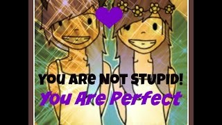 YOU ARE NOT STUPID, YOU ARE PERFECT! Soul Sisterhood