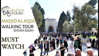 MASJID AL AQSA - WALKING TOUR IBADAH TOURS
