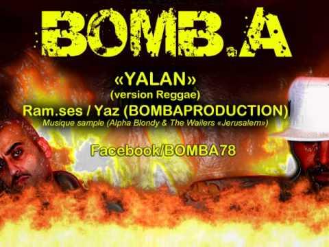 "BOMB-A ""Yalan"" (reggae version)"