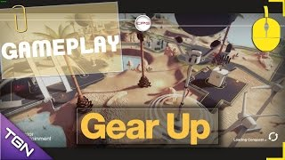 Gear Up -  Gameplay - PC