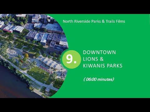 Part 9 DT Lions & Kiwanis Parks