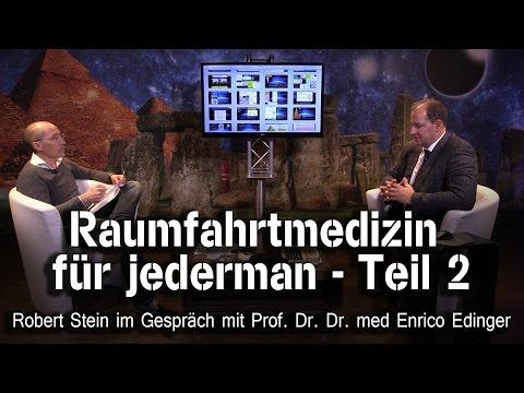 Raumfahrtmedizin für jederman Teil 2 - Prof. Dr. Dr. med Enrico Edinger bei SteinZeit