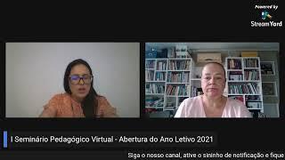 SEMINÁRIO DE ABERTURA DO ANO LETIVO - 2021 ( TERCEIRO DIA )