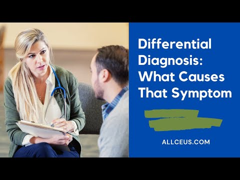Differential Diagnosis What Causes That Symptom