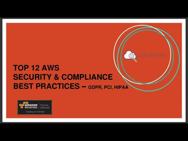 Top 12 AWS Security and Compliance Best Practices GDPR HIPAA PCI