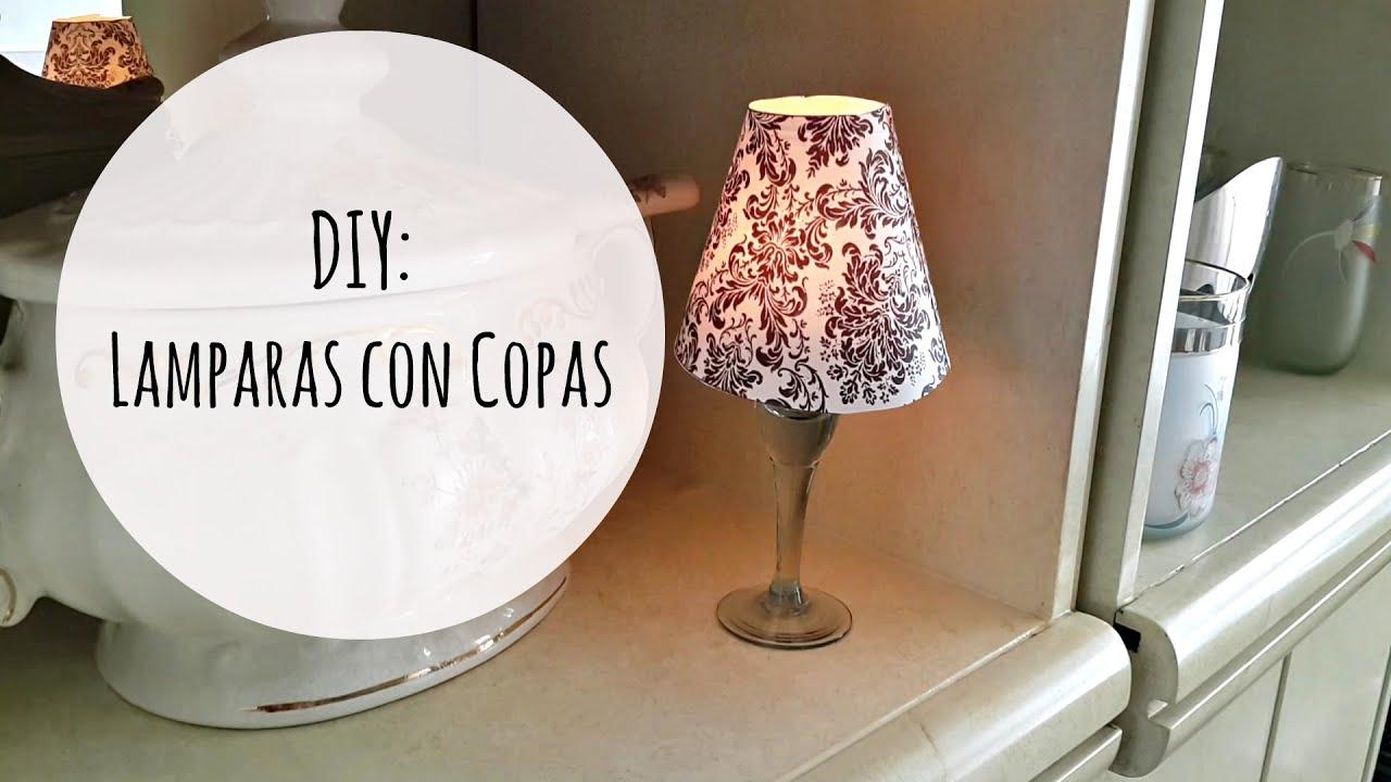 diy decora tu cuarto lmparas con copas pantalla para copas el baul de carmencita youtube