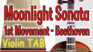 Moonlight Sonata - 1st Movement - Beethoven - Violin - Play Along Tab Tutorial