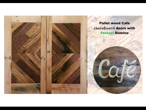 Making pallet wood chalkboard doors with domino joinery