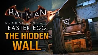 Batman: Arkham Knight Easter Egg - The Hidden Wall in Wayne Manor