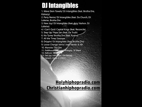 DJ Intangibles Holyghost Party Mix
