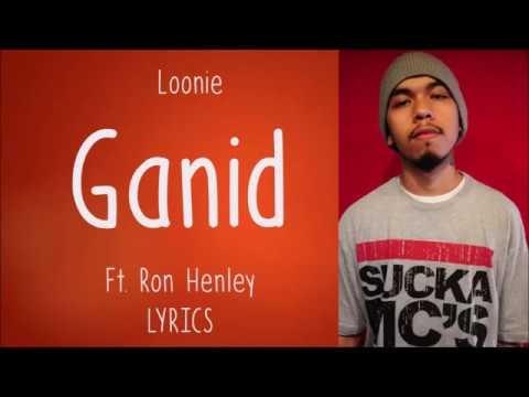 Loonie -Ganid feat. Ron Henley ( Lyric Video)