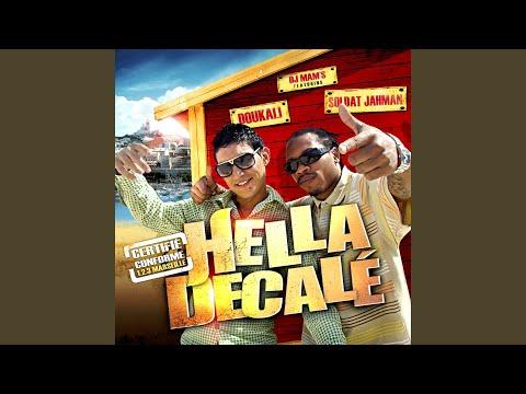 Hella Décalé (feat. Soldat Jahman & Doukali)