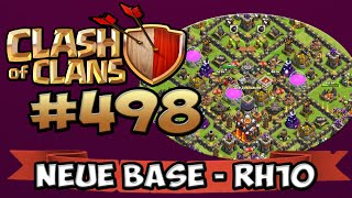 RH10 - NEUE BASE ★ CLASH OF CLANS #498 ★ Let's Play COC ★ German Deutsch HD ★