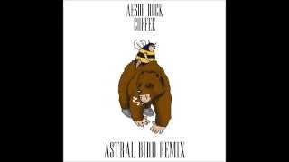 Aesop Rock - Coffee (Astral Bird Remix)