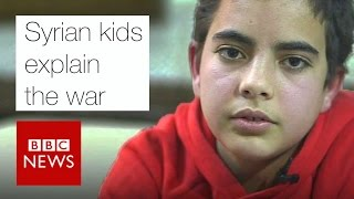 Syrian kids explain the war - BBC News