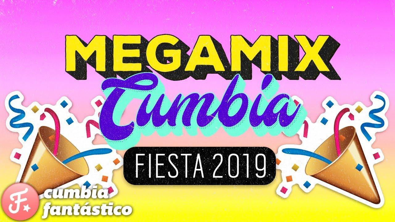 Megamix 2019 Enganchados Cumbia Fiesta 2019 Youtube