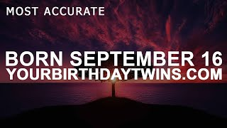 Download Video Born on September 16 | Birthday | #aboutyourbirthday | Sample MP3 3GP MP4