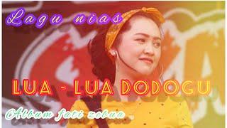LAGU NIAS TERBARU_ LUA - LUA DODOGU    cipt Fati Zebua    cover Rans Zebua _ musik nias