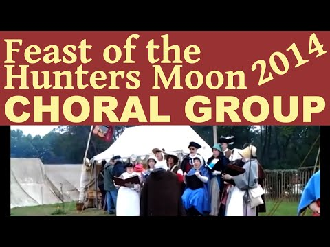 Feast of the Hunters Moon Choir