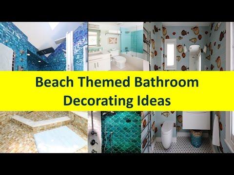 Beach Themed Bathroom Decorating Ideas