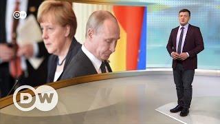 О чем Меркель будет говорить с Путиным в Сочи   DW Новости (01 05 2017)