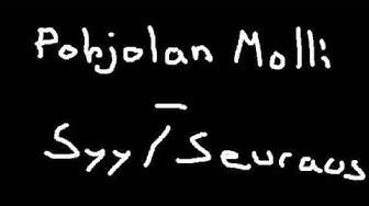 Pohjolan Molli - Syy/Seuraus