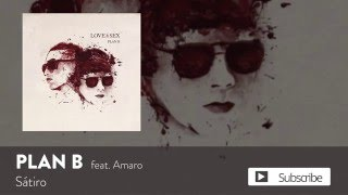 Plan B - Satiro ft. Amaro [Official Audio]