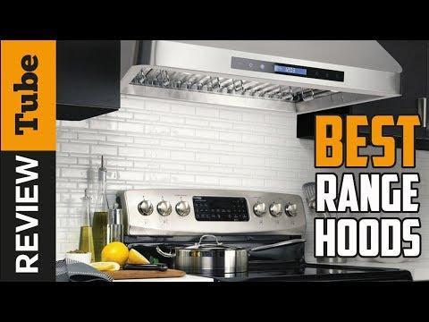 ✅Range Hood: Best Range Hood 2019 (Buying Guide)
