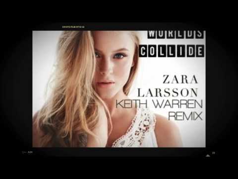 Zara Larsson - When Worlds Collide (Warren Remix)