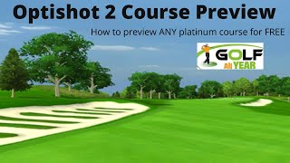 Optishot 2 Course Preview - How to preview platinum courses for FREE