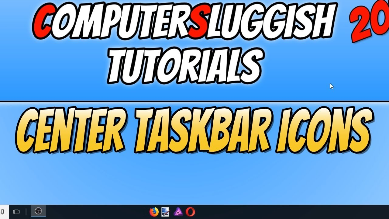 How To Center Taskbar Icons In Windows 10 Tutorial | Make Windows 10 Look  Cool