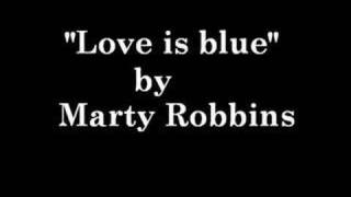 Watch Marty Robbins Love Is Blue video