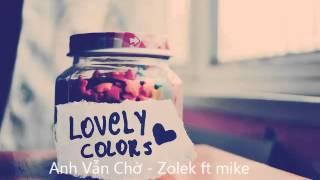 Anh Vẫn Chờ - Mike Zolek