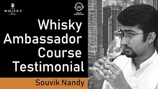 Souvik Nandy - Whisky Ambassador Course Testimonial
