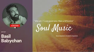Love Penetrates | Make a Difference | Soul Music | Melody 3 | NeoClassical