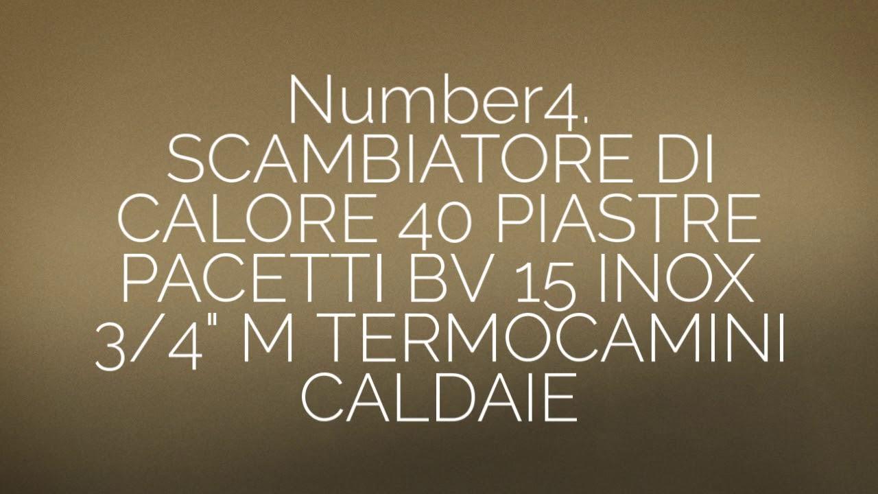 """SCAMBIATORE DI CALORE 20 PIASTRE PACETTI BV15 INOX 3//4/"""" M TERMOCAMINI CALDAIE"""