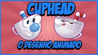 CUPHEAD O DESENHO VİSTA | Cuphead Karikatür DUBLADO Pt-Br
