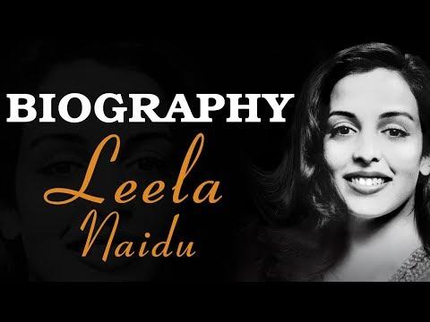 Leela Naidu - Biography