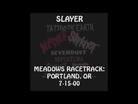 Slayer - 2000-07-15 - Portland, OR @ Meadows Racetrack [Audio]