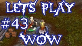 Let's Play WoW Ep. 43 - Theramore Questing - World of Warcraft