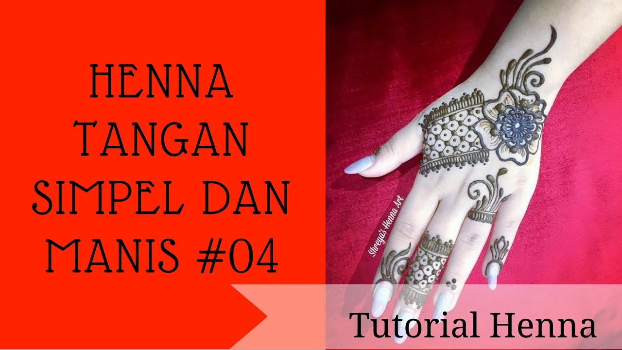 Henna Tangan Simple Dan Manis 04 Youtube