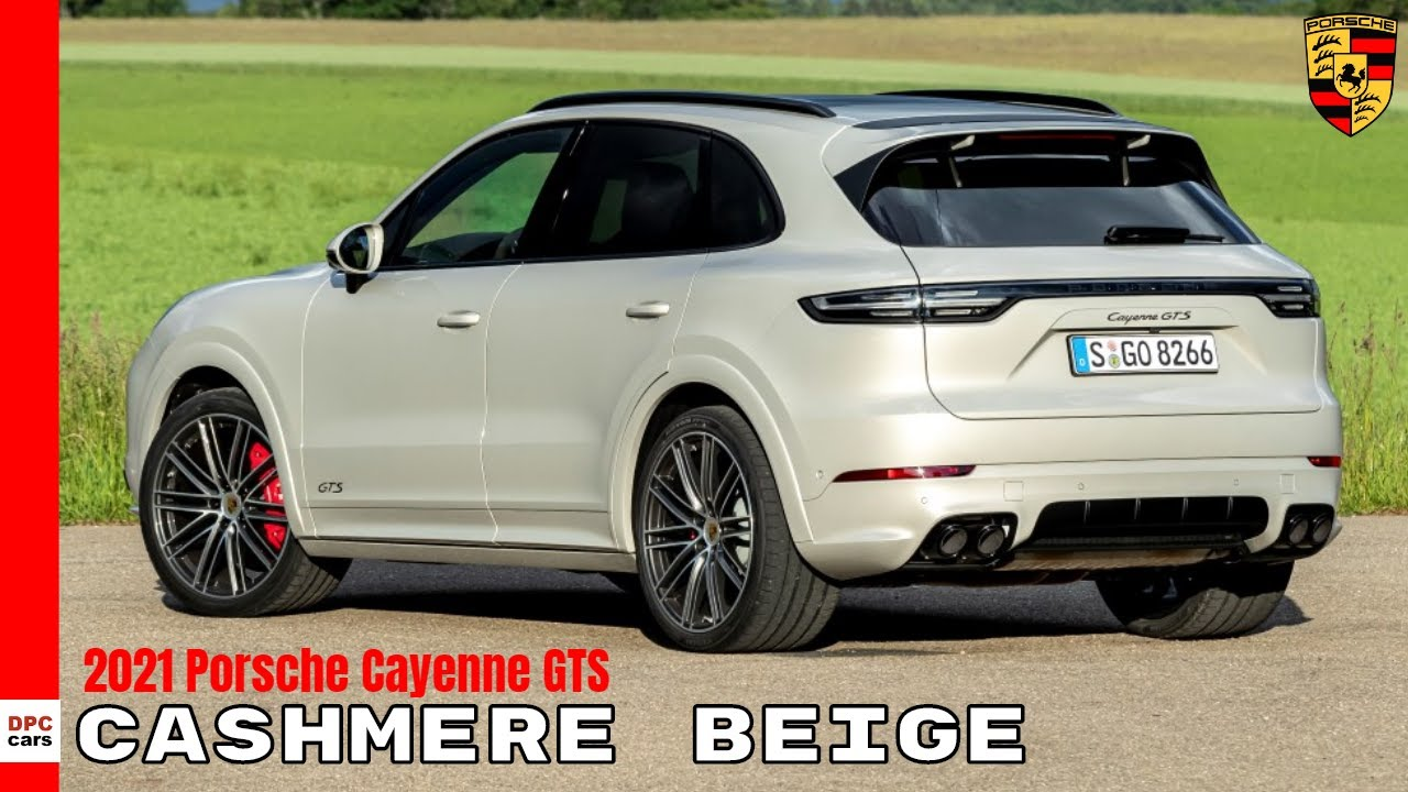2021 Porsche Cayenne Gts In Cashmere Beige Youtube
